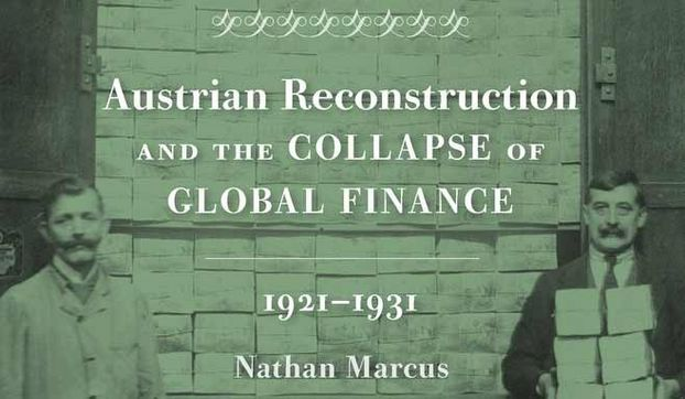 [Translate to English:] Austrian Reconstruction and the Collapse of Global Finance